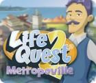 Life Quest® 2: Metropoville המשחק