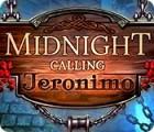 Midnight Calling: Jeronimo המשחק