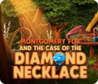 Montgomery Fox and the Case Of The Diamond Necklace המשחק