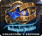 Mystery Tales: Dangerous Desires Collector's Edition המשחק
