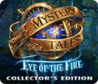 Mystery Tales: Eye of the Fire Collector's Edition המשחק