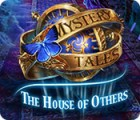 Mystery Tales: The House of Others המשחק