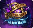 Mystery Tales: The Reel Horror המשחק