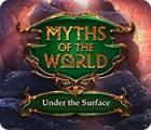 Myths of the World: Under the Surface המשחק