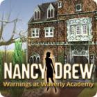 Nancy Drew: Warnings at Waverly Academy המשחק
