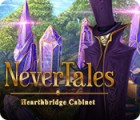 Nevertales: Hearthbridge Cabinet המשחק