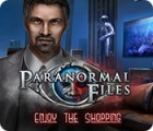 Paranormal Files: Enjoy the Shopping המשחק