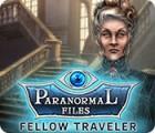 Paranormal Files: Fellow Traveler המשחק
