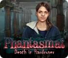 Phantasmat: Death in Hardcover המשחק