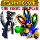 Plumeboom: The First Chapter המשחק
