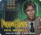 PuppetShow: Fatal Mistake Collector's Edition המשחק