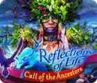Reflections of Life: Call of the Ancestors המשחק