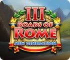 Roads of Rome: New Generation III המשחק