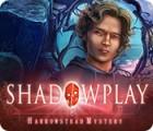 Shadowplay: Harrowstead Mystery המשחק