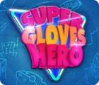 Super Gloves Hero המשחק