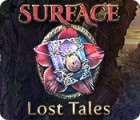 Surface: Lost Tales המשחק