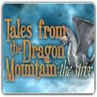 Tales from the Dragon Mountain: The Strix המשחק