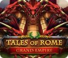Tales of Rome: Grand Empire המשחק