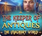The Keeper of Antiques: The Imaginary World המשחק