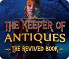 The Keeper of Antiques: The Revived Book המשחק