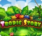 Tropic Story המשחק