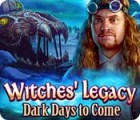 Witches' Legacy: Dark Days to Come המשחק