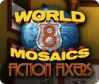World Mosaics 8: Fiction Fixers המשחק